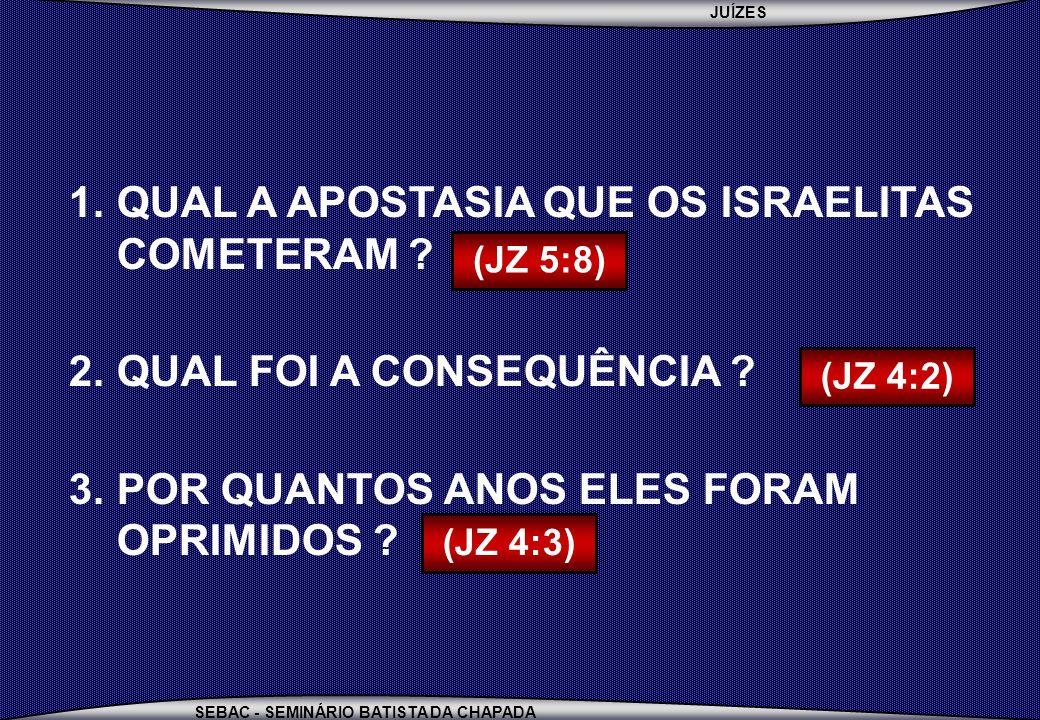 QUAL A APOSTASIA QUE OS ISRAELITAS COMETERAM