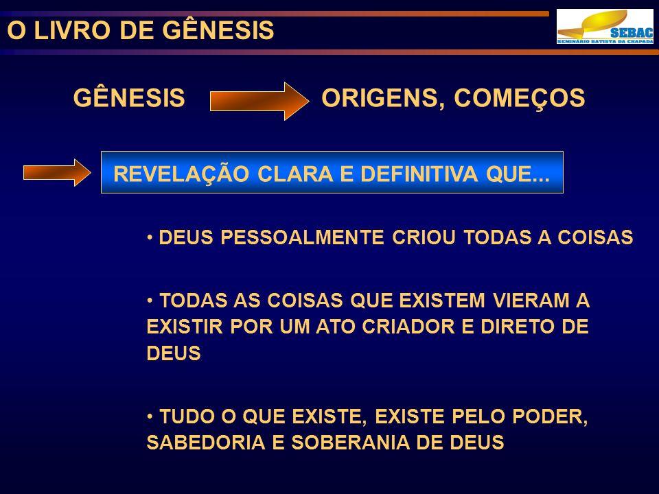 GÊNESIS ORIGENS, COMEÇOS