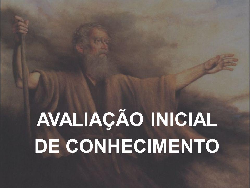 AVALIAÇÃO INICIAL DE CONHECIMENTO