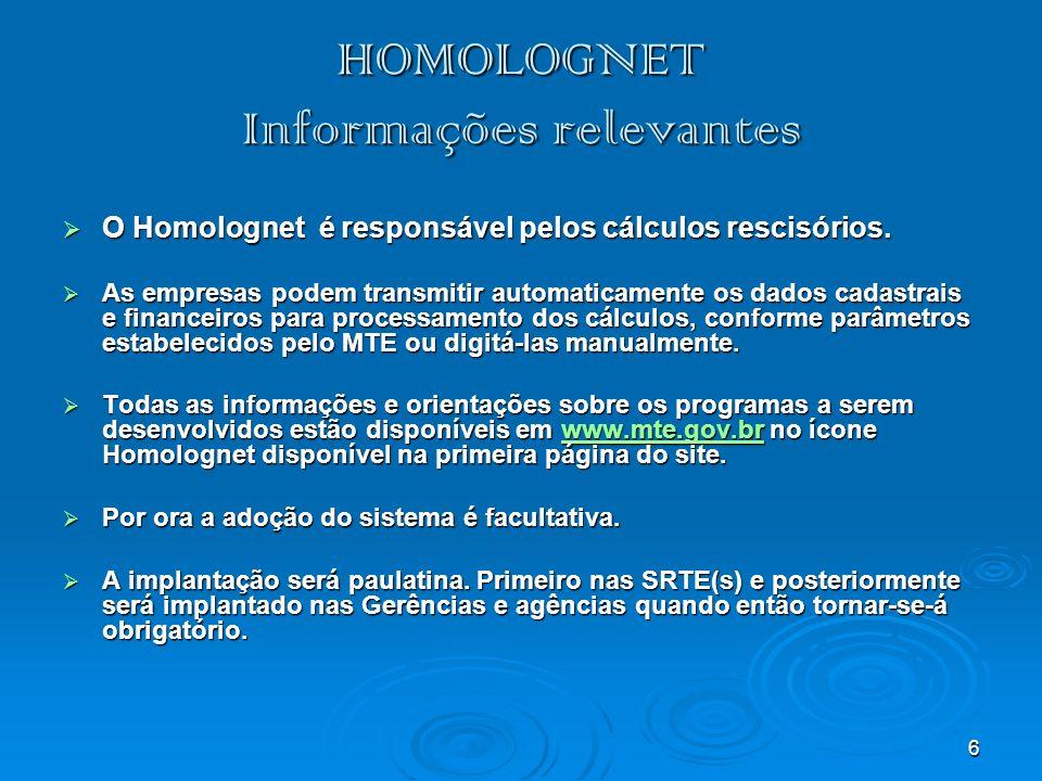 HOMOLOGNET Informações relevantes