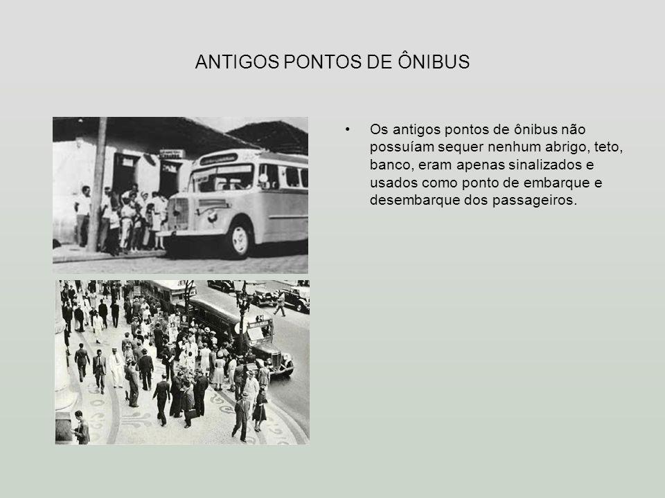 ANTIGOS PONTOS DE ÔNIBUS