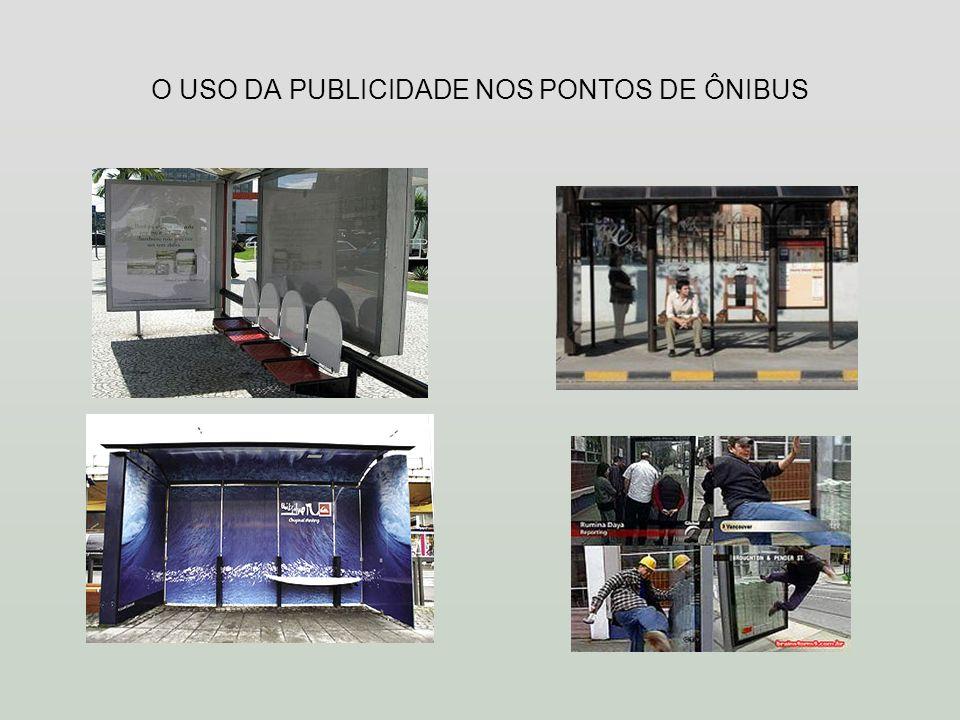 O USO DA PUBLICIDADE NOS PONTOS DE ÔNIBUS