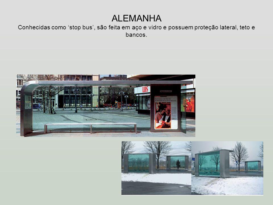 ALEMANHA Conhecidas como 'stop bus', são feita em aço e vidro e possuem proteção lateral, teto e bancos.
