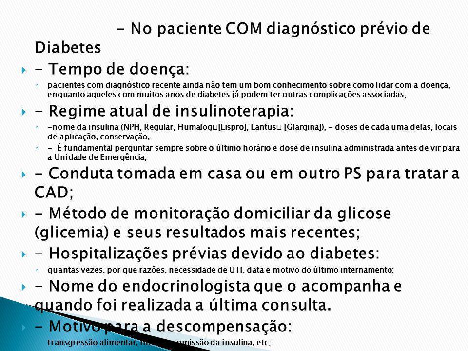 - Regime atual de insulinoterapia: