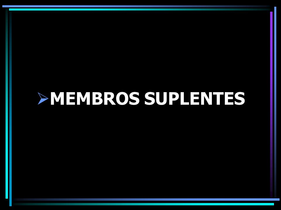MEMBROS SUPLENTES