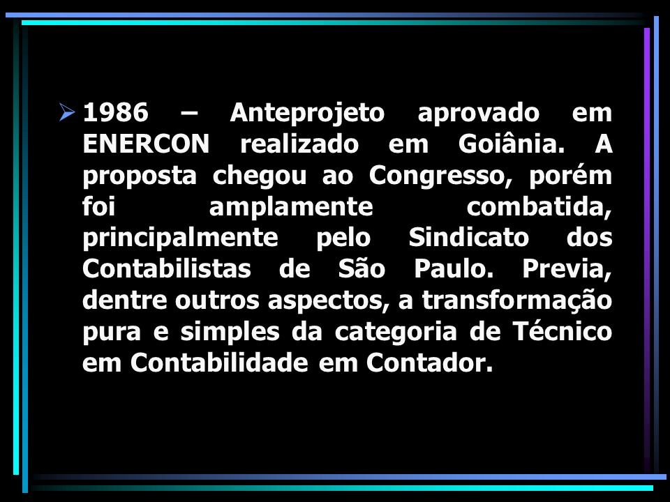 1986 – Anteprojeto aprovado em ENERCON realizado em Goiânia