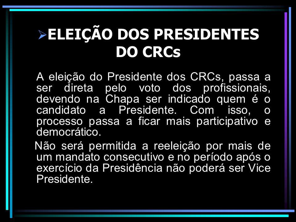 ELEIÇÃO DOS PRESIDENTES DO CRCs