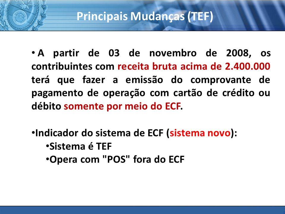 Principais Mudanças (TEF)