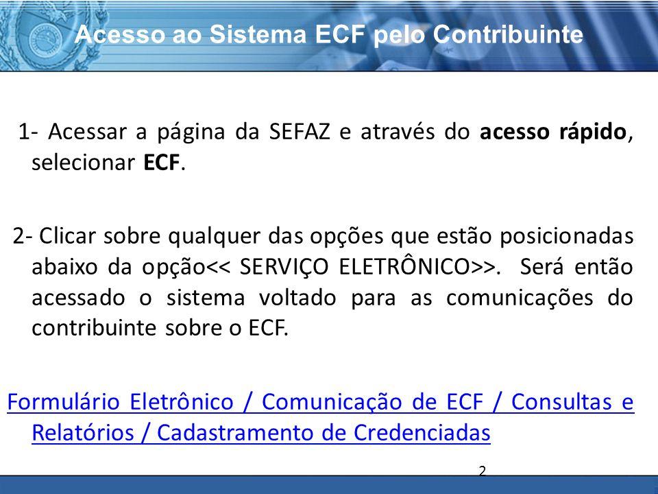 Acesso ao Sistema ECF pelo Contribuinte