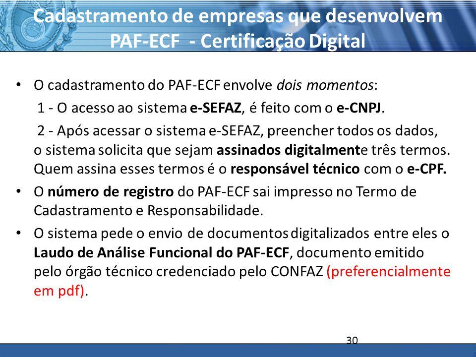 Cadastramento de empresas que desenvolvem PAF-ECF - Certificação Digital