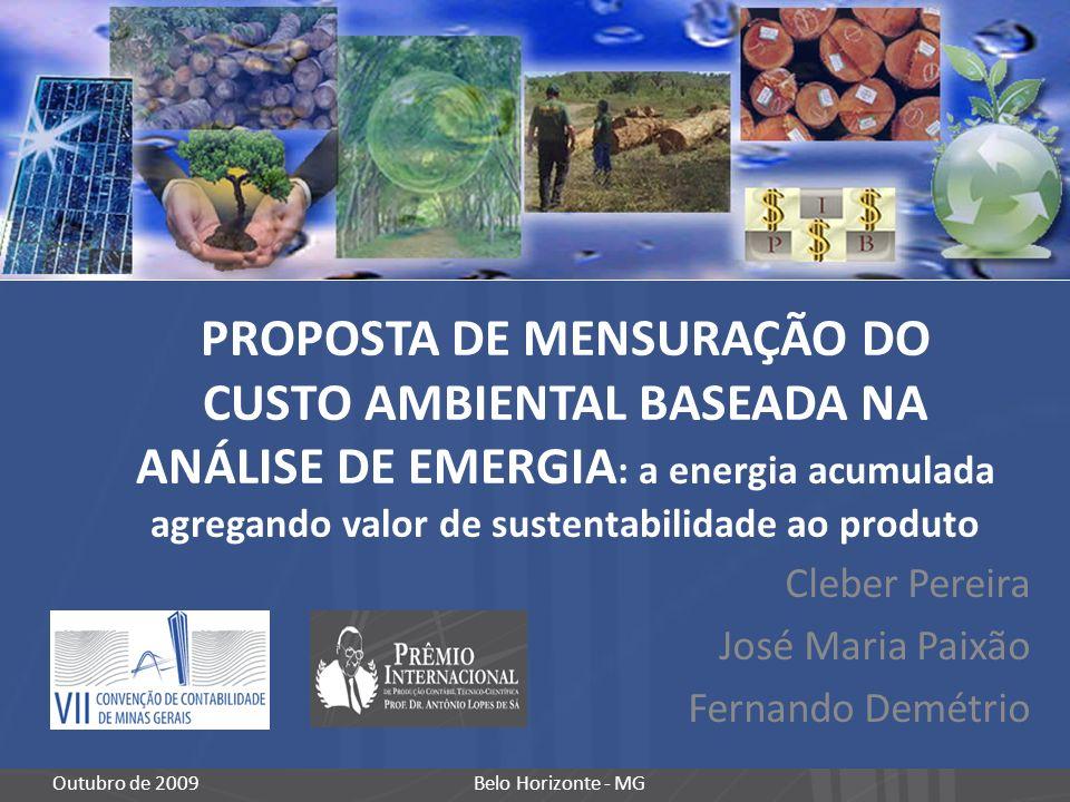 Cleber Pereira José Maria Paixão Fernando Demétrio