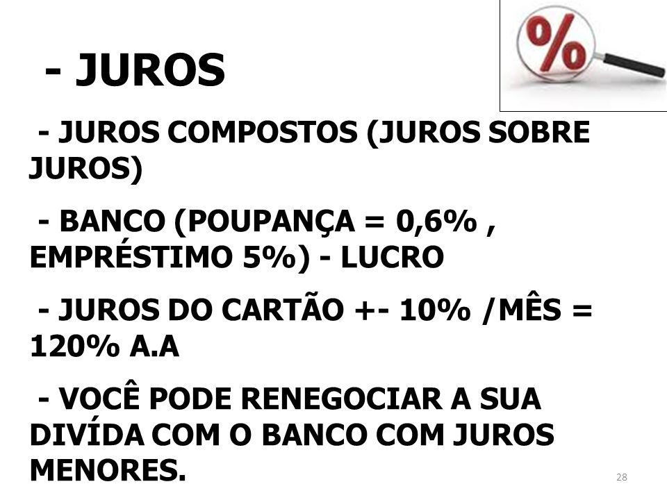 - JUROS - JUROS COMPOSTOS (JUROS SOBRE JUROS)