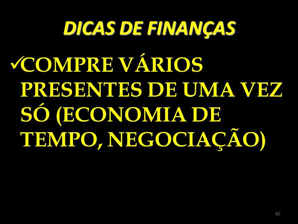 DICAS DE FINANÇAS COMPRE VÁRIOS PRESENTES DE UMA VEZ SÓ (ECONOMIA DE TEMPO, NEGOCIAÇÃO)