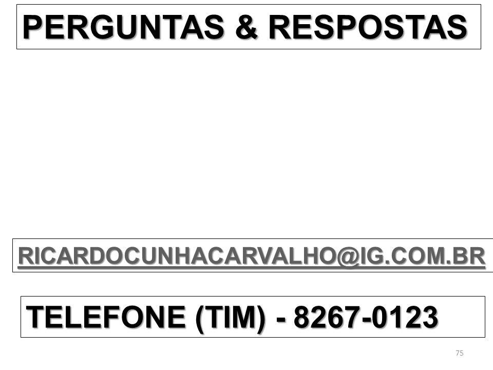 PERGUNTAS & RESPOSTAS TELEFONE (TIM) - 8267-0123