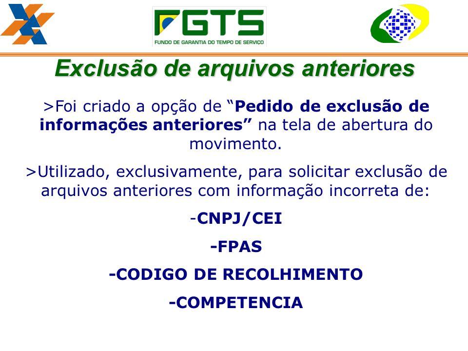 Exclusão de arquivos anteriores -CODIGO DE RECOLHIMENTO