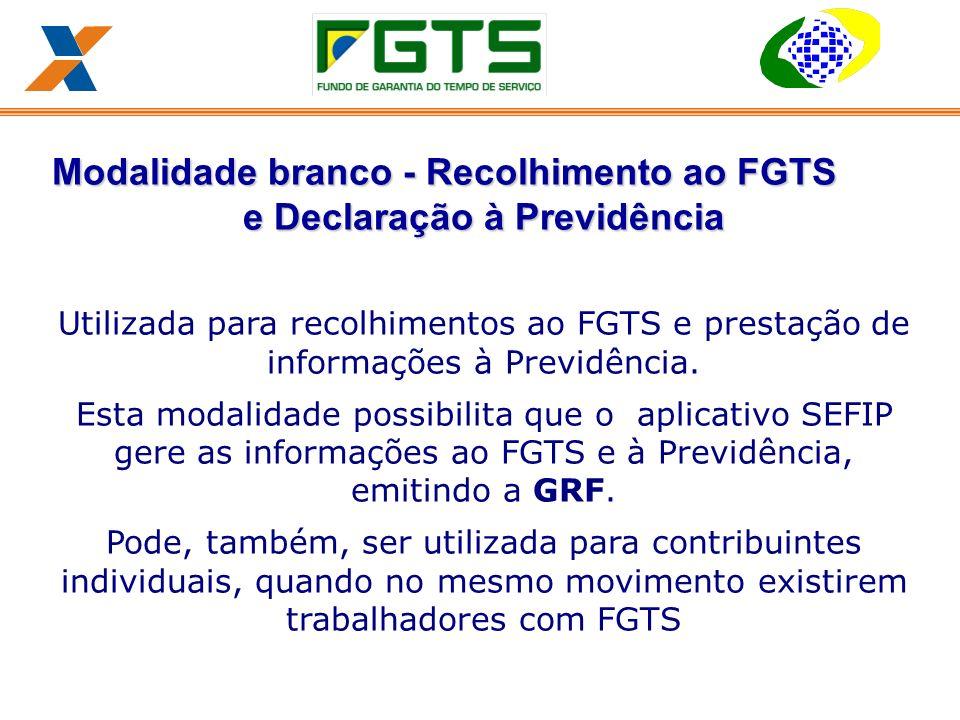 Modalidade branco - Recolhimento ao FGTS e Declaração à Previdência