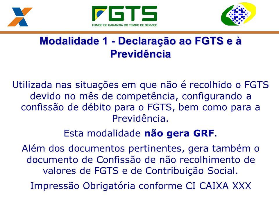 Modalidade 1 - Declaração ao FGTS e à Previdência