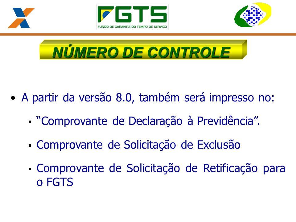 NÚMERO DE CONTROLE A partir da versão 8.0, também será impresso no: