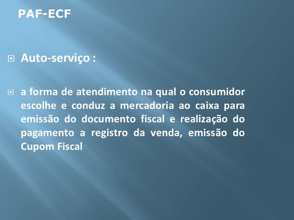 Auto-serviço : PAF-ECF