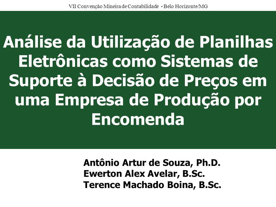 Análise da Utilização de Planilhas Eletrônicas como Sistemas de Suporte à Decisão de Preços em uma Empresa de Produção por Encomenda