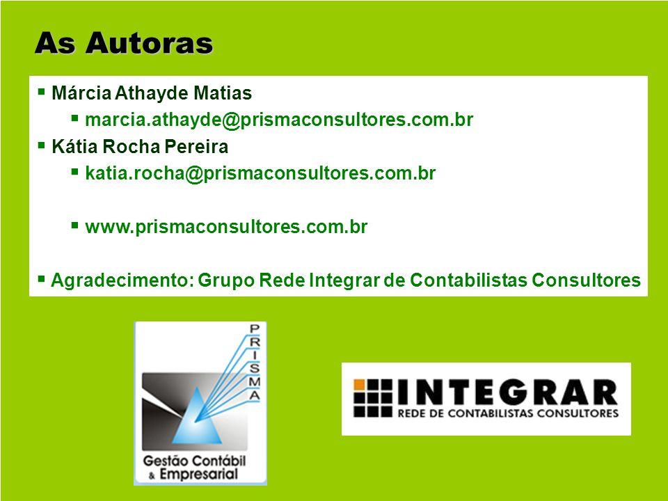 As Autoras Márcia Athayde Matias