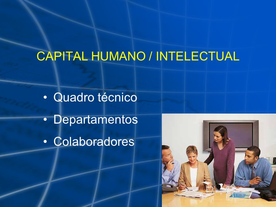 CAPITAL HUMANO / INTELECTUAL