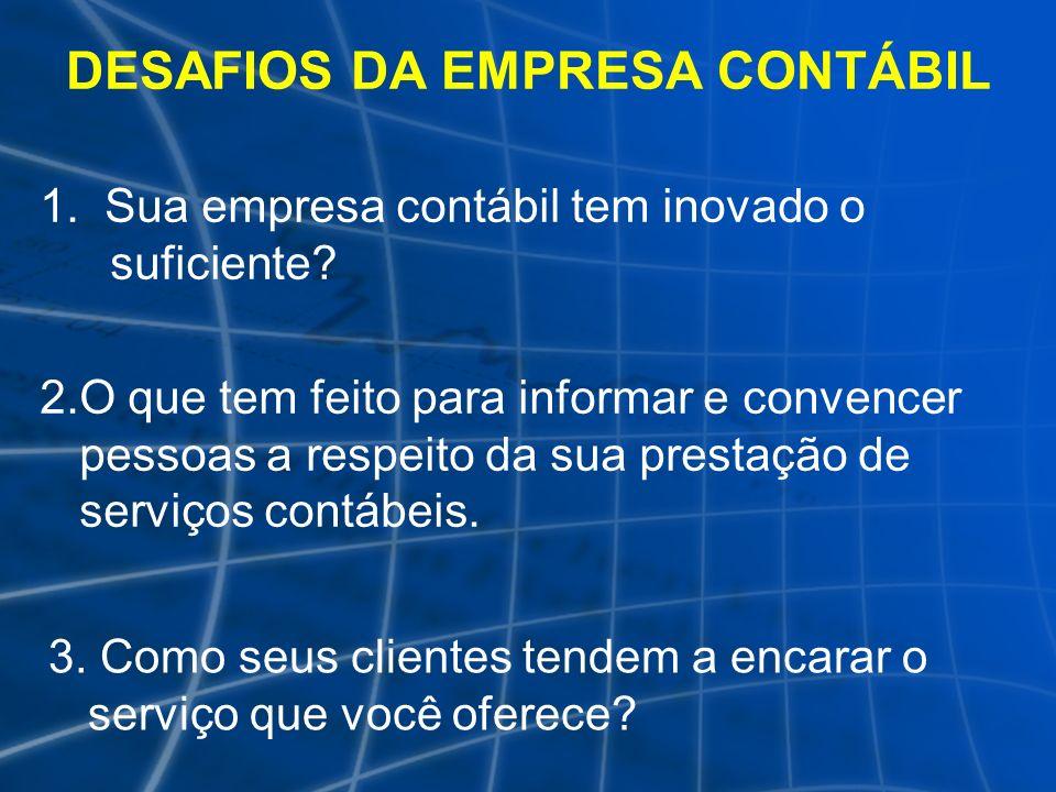 DESAFIOS DA EMPRESA CONTÁBIL
