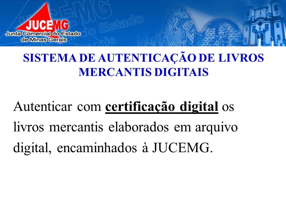 SISTEMA DE AUTENTICAÇÃO DE LIVROS MERCANTIS DIGITAIS