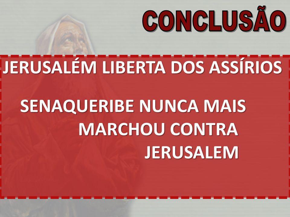 JERUSALÉM LIBERTA DOS ASSÍRIOS