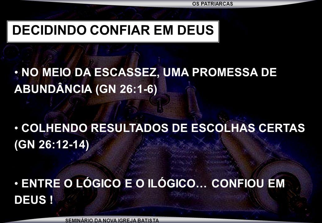 DECIDINDO CONFIAR EM DEUS