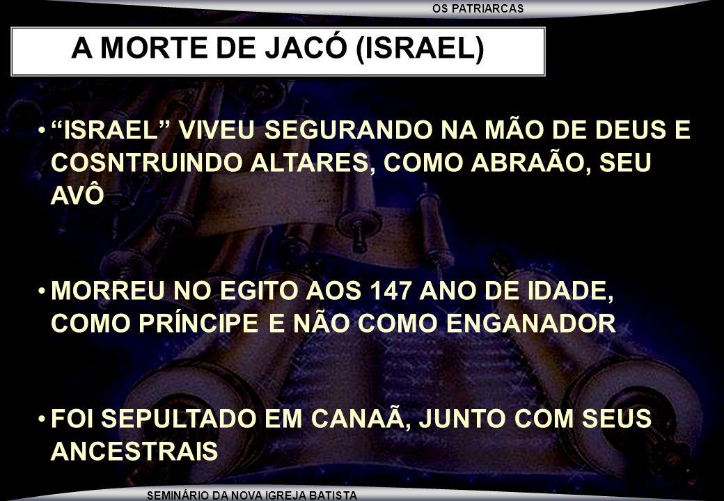 A MORTE DE JACÓ (ISRAEL)