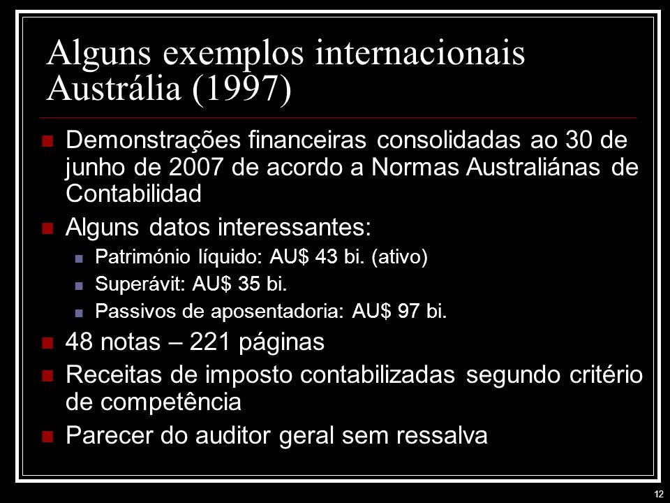 Alguns exemplos internacionais Austrália (1997)