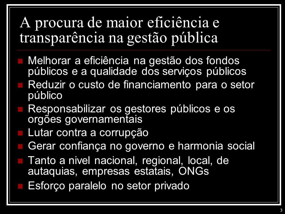 A procura de maior eficiência e transparência na gestão pública
