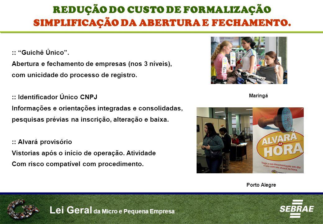 REDUÇÃO DO CUSTO DE FORMALIZAÇÃO