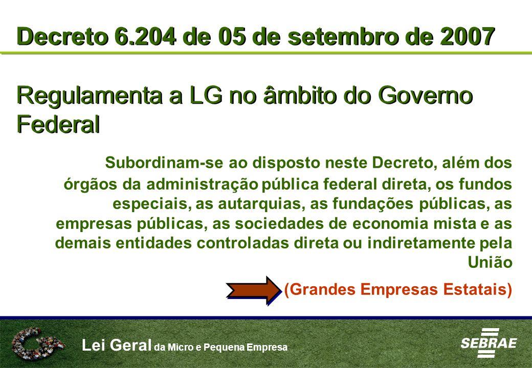 Decreto 6.204 de 05 de setembro de 2007