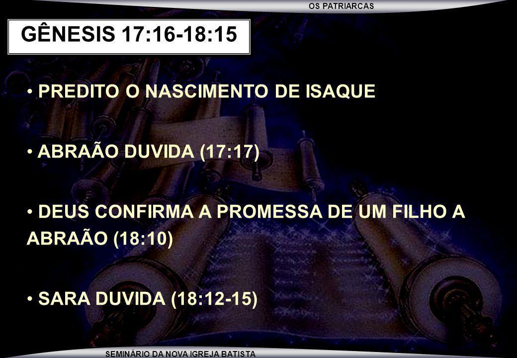 GÊNESIS 17:16-18:15 PREDITO O NASCIMENTO DE ISAQUE