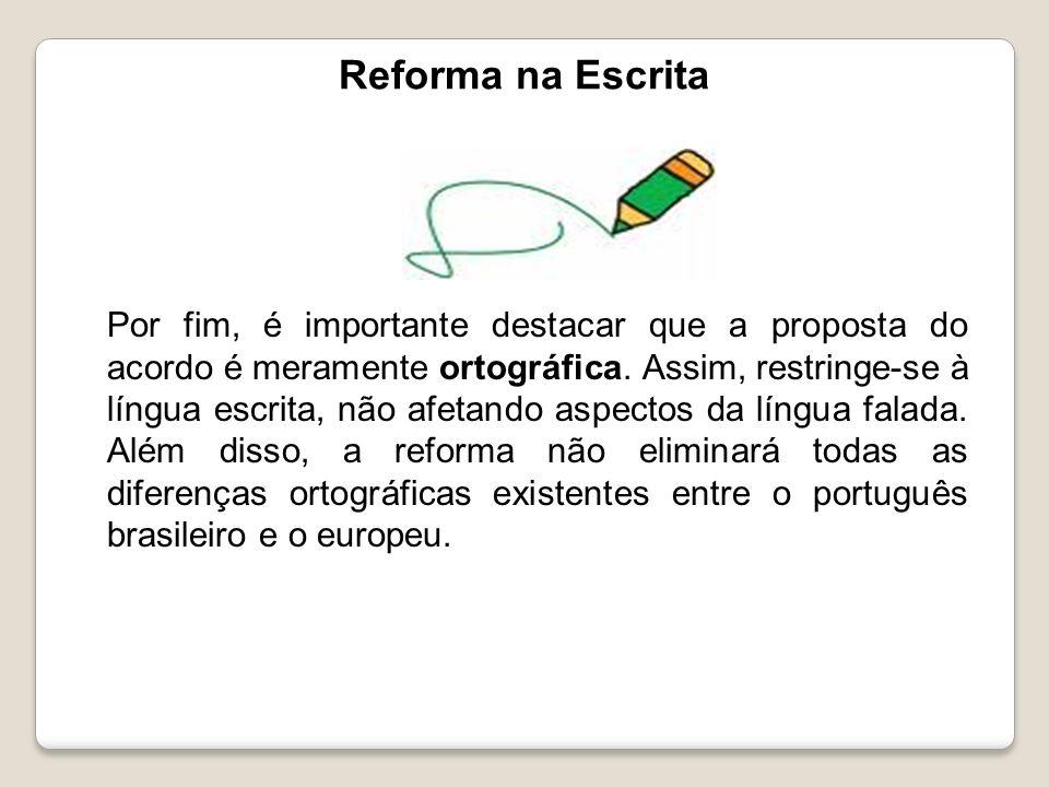 Reforma na Escrita