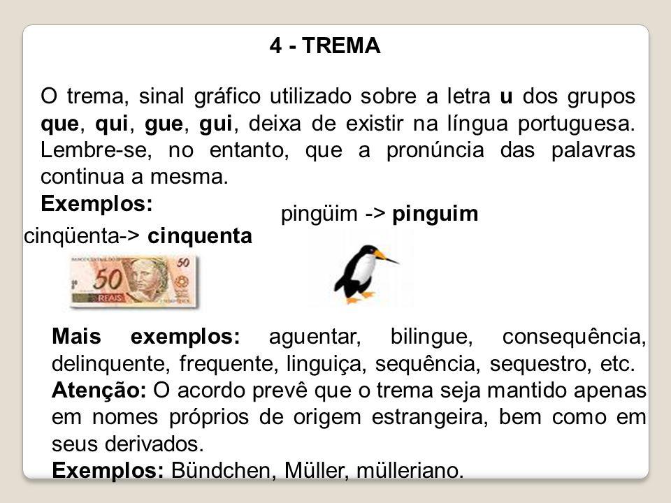4 - TREMA
