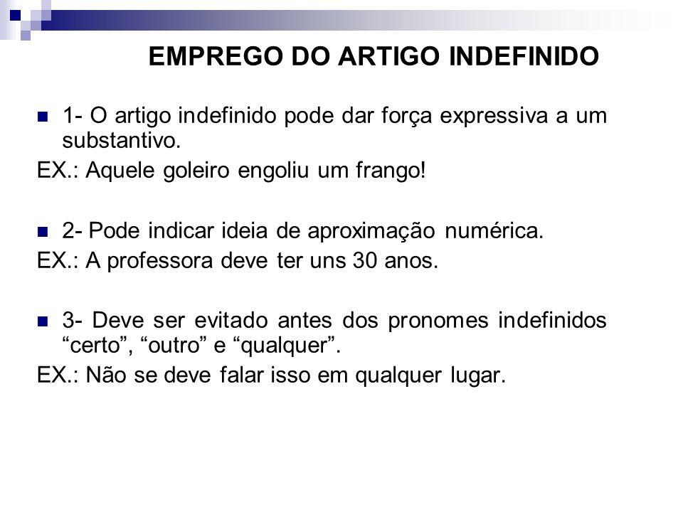 EMPREGO DO ARTIGO INDEFINIDO