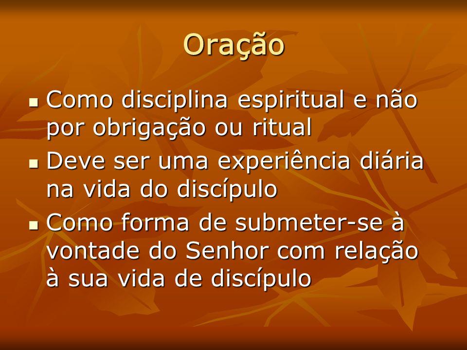 Oração Como disciplina espiritual e não por obrigação ou ritual