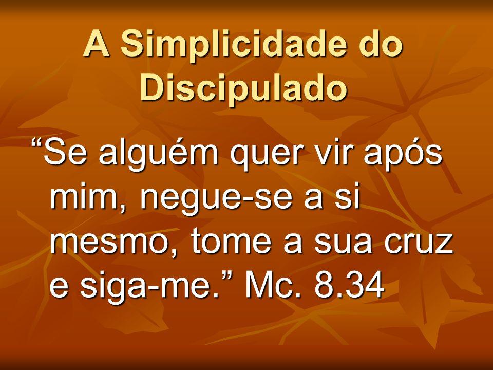 A Simplicidade do Discipulado