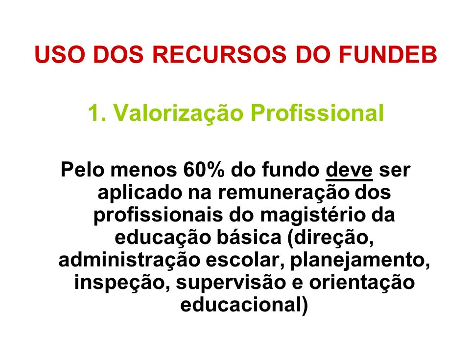 USO DOS RECURSOS DO FUNDEB