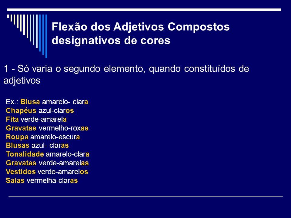 Flexão dos Adjetivos Compostos designativos de cores