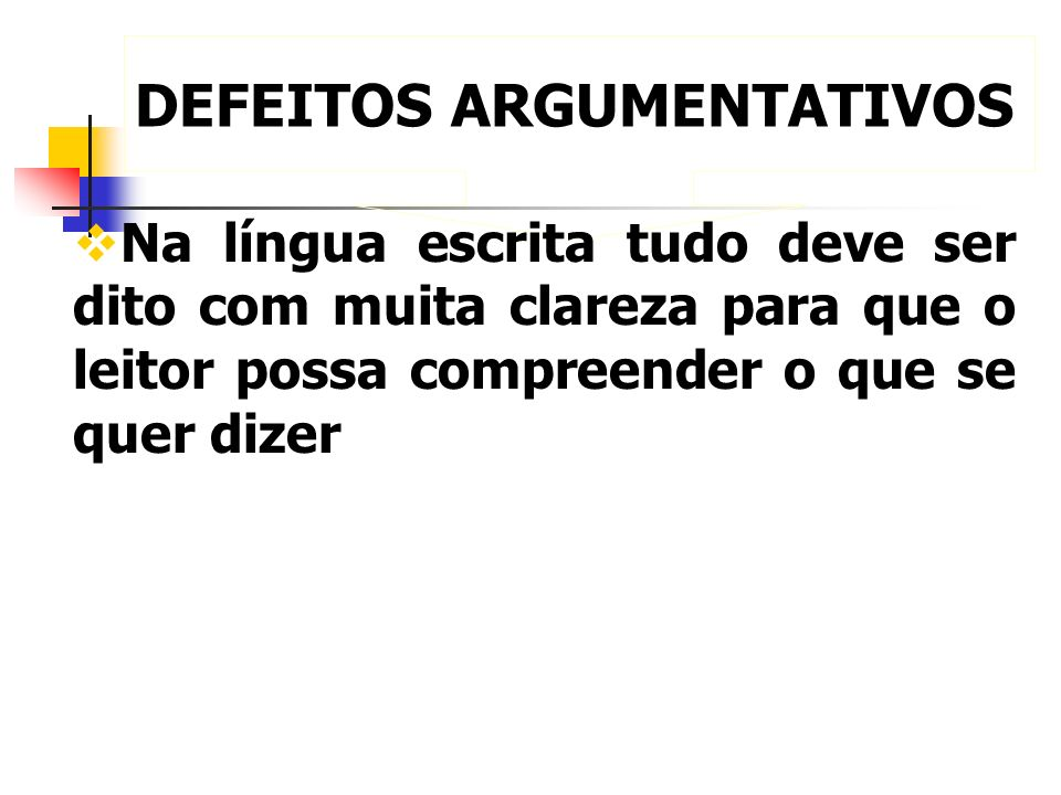 DEFEITOS ARGUMENTATIVOS