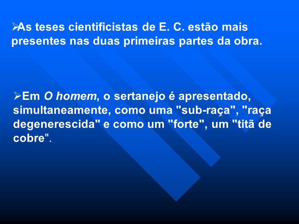 As teses cientificistas de E. C
