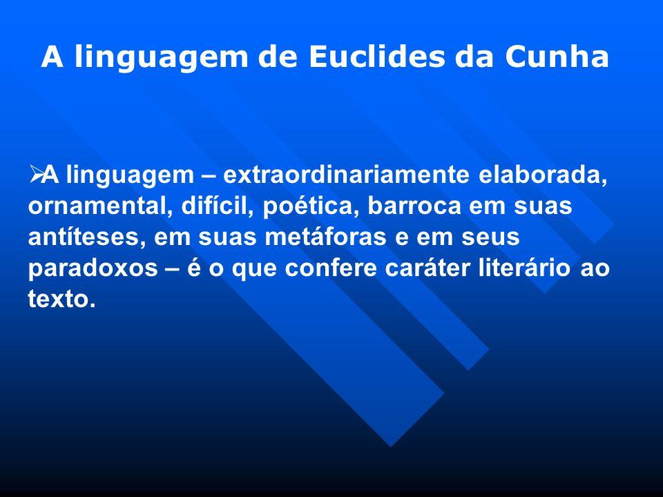 A linguagem de Euclides da Cunha