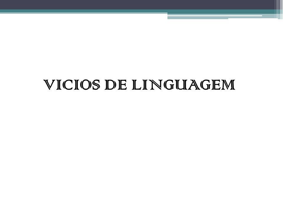 VICIOS DE LINGUAGEM