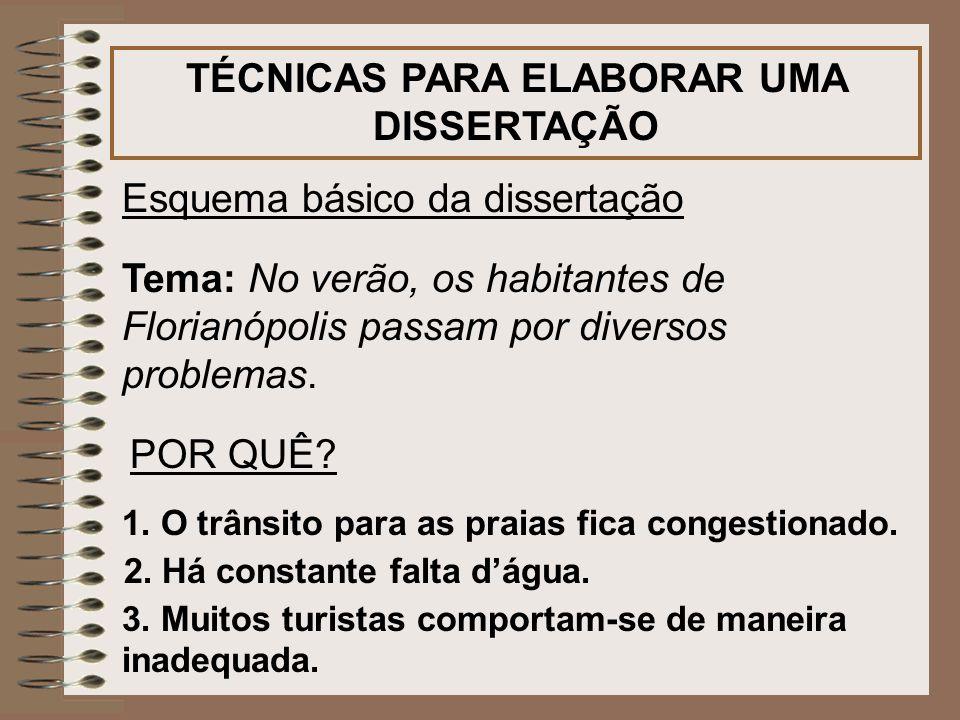 TÉCNICAS PARA ELABORAR UMA DISSERTAÇÃO