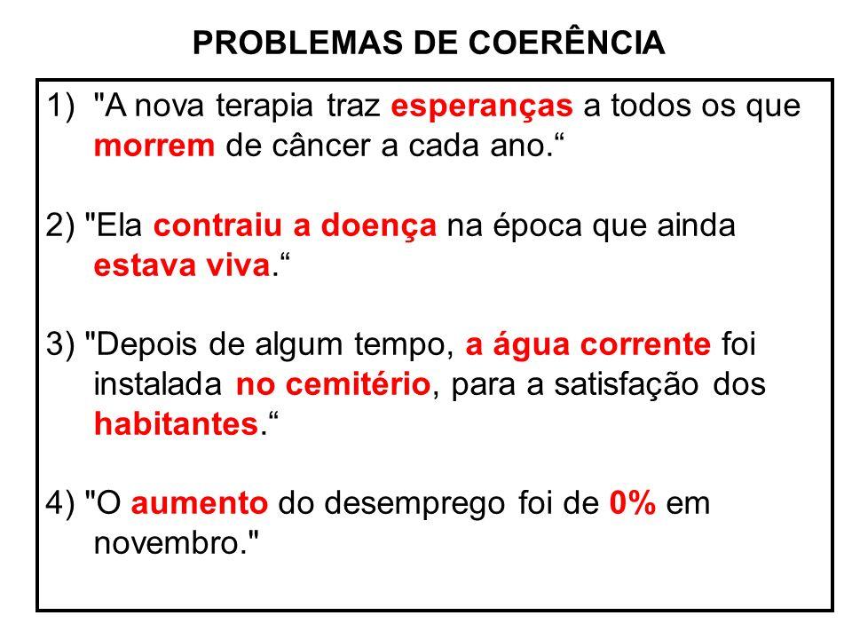 PROBLEMAS DE COERÊNCIA