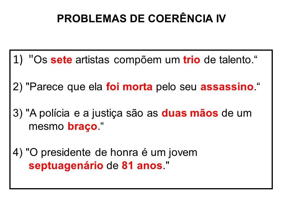 PROBLEMAS DE COERÊNCIA IV